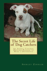 The Secret Life of Dog Catchers
