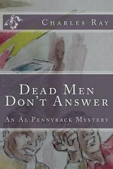 Dead Men Don't Answer