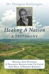 Healing A Nation: A Testimony