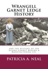 Wrangell Garnet Ledge History