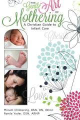 The Gentle Art of Mothering