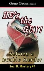 HE's the GUY! - Suzi B. Mystery #4