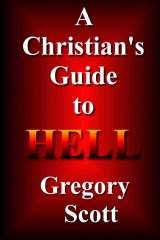 A Christian's Guide To Hell