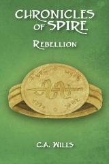 Chronicles of Spire: Rebellion