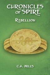Chronicles of Spire: Rebellion