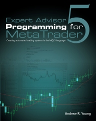 Expert Advisor Programming for MetaTrader 5
