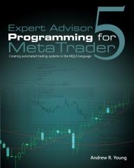 Expert Advisor Programming for MetaTrader 5