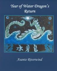 Year of Water Dragon's Return