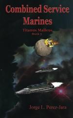 Combined Service Marines - Titanus Malleus