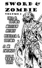 Sword and Zombie: Volume 1