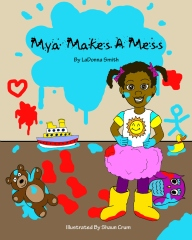 Mya Makes A Mess