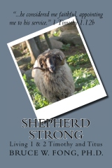 "SHEPHERD STRONG ""Living 1 & 2 Timothy"""