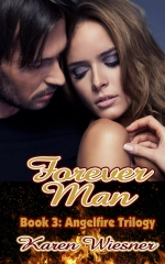 Angelfire Trilogy, Book 3: Forever Man