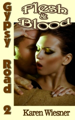 Gypsy Road Series, Book 2: Flesh & Blood by Karen Wiesner