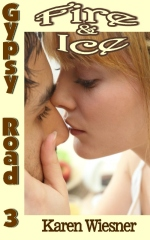Gypsy Road Series, Book 3: Fire & Ice