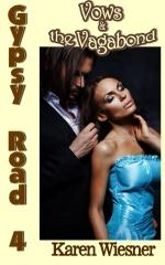 Gypsy Road Series, Book 4: Vows & the Vagabond