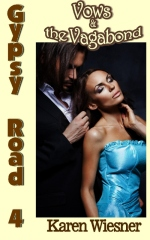 Gypsy Road Series, Book 4: Vows & the Vagabond