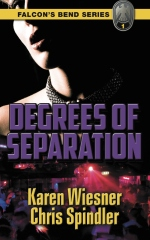 Falcon's Bend Series, Book 1: Degrees of Separation