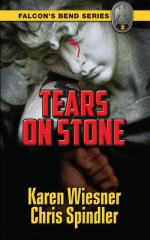 Falcon's Bend Series, Book 2: Tears on Stone