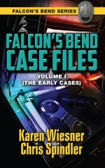Falcon's Bend Case Files, Volume I (The Early Cases)