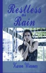 Restless as Rain