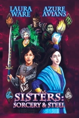 Sisters: Sorcery and Steel