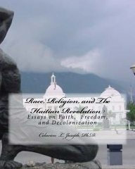 Race, Religion, and The Haitian Revolution
