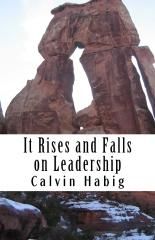 It Rises and Falls on Leadership
