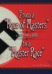"""From a """"Race of Masters"""" to a """"Master Race"""""""