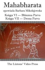 Mahabharata, Ksiega VI  Bhiszma Parva  Ksiega VII Drona Parva
