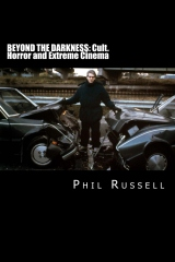 Beyond The Darkness: Cult,Horror and Extreme Cinema