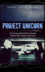Project Unicorn, Volume 1