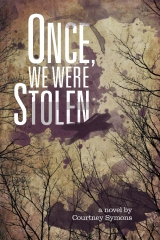 Once, We Were Stolen