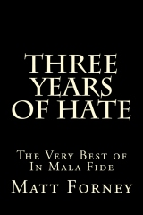 Three Years of Hate: The Very Best of In Mala Fide