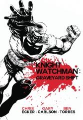 Knight Watchman: Graveyard Shift