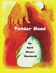Tender Head