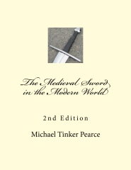 The Medieval Sword in the Modern World