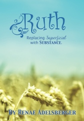 Ruth: Replacing Superficial with Substance