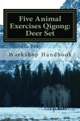 Five Animal Exercises Qigong: Deer Set