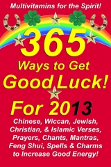 365 Ways to Get Good Luck! For 2013