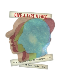 Give a Type a Face