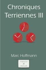 Chroniques Terriennes (Vol. 3)