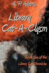 Library Cat-A-Clysm