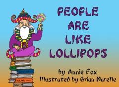 People Are Like Lollipops
