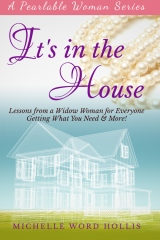 It's In the House: Lessons from a Widow Woman for Everyone