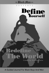 Define Yourself, Redefine the World