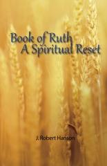 The Book of Ruth—A Spiritual Reset