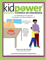 Kidpower Espanol Comics de Seguridad Para Ninos de Edades 9 a 13