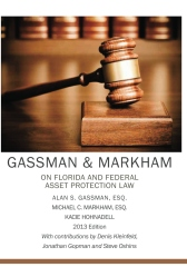 Gassman & Markham on Florida and Federal Asset Protection Law