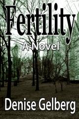 Fertility:  A Novel